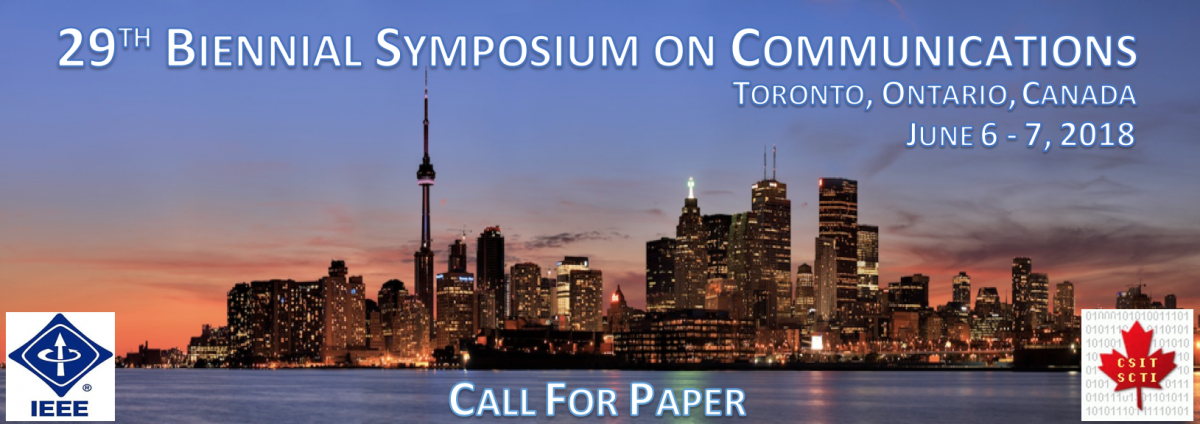 29th Biennial Symposium on Communications